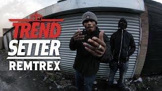 P110 - Remtrex #TrendSetter