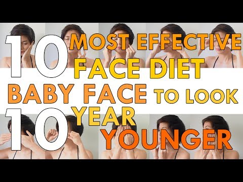 10 MOST EFFECTIVE FACE DIET BABY FACE TO LOOK 10 YEAR YOUNGER 10 วิธีสร้างผิวหน้าเด็กลงกว่า 10 ปี