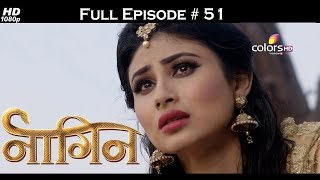 Naagin - Full Episode 51 - With English Subtitles