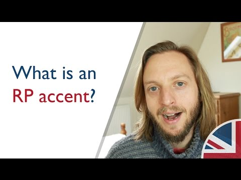 What is a RP accent