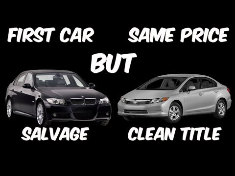 Is a Salvage or Rebuilt Car a SMART Decision For Your First Car?