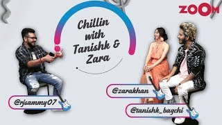 Chillin With Tanishk Bagchi and Zara Khan | Rapid Fire | The Deepika Padukone crush | Khud Se Zyaada