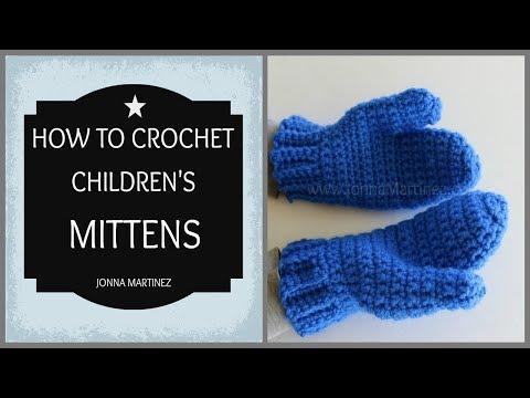 How To Crochet Children's Mittens
