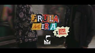 Dino Blunt x Swana - Frula Mira
