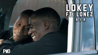 P110 - Lokey Ft. Lonez - Air [Music Video]