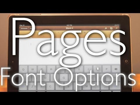 iPad 3 Pages Tutorial: Font Options & Selection. P2 iPad 2 1