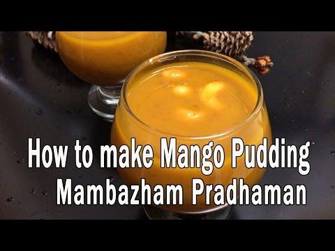 Mango Pudding / Mambazham Pradhaman Making