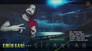 Emin Saqi - Sicanlar 2019 ( Official Klip )