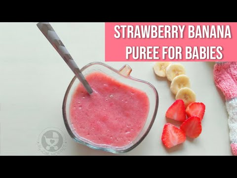 Strawberry Banana Puree for Babies