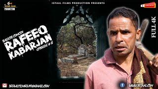 Rafeeq Kabarjan | Balochi Comedy Video | Episode #80 | 2021 #istaalfilms #basitaskani