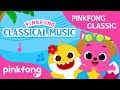 Pinkfong Classics: Classical Music in Baby Shark Songs | Pinkfong Songs for Children