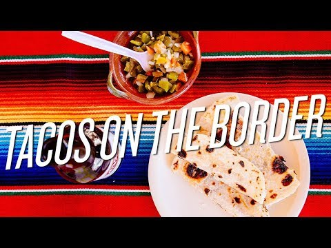 Tacos on the Border