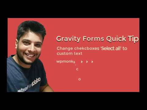 Change 'Select All' for checkboxes to custom text in Gravity forms