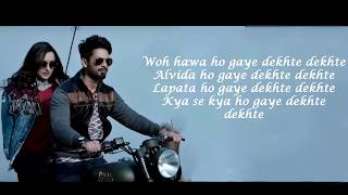 DEKHTE DEKHTE (Lyrical Video) – Batti Gul Meter Chalu   Atif Aslam HD