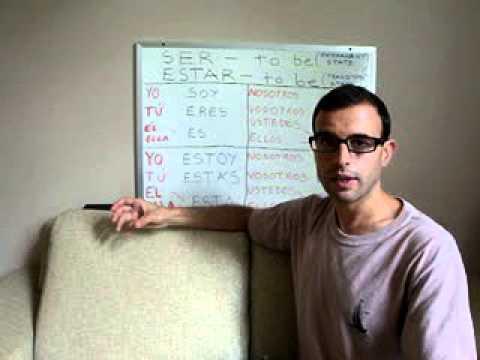Learn Spanish 4: Spanish verbs SER and ESTAR (Video 1/2)