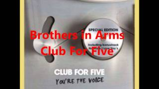 Brothers in Arms a cappella (Club For Five)