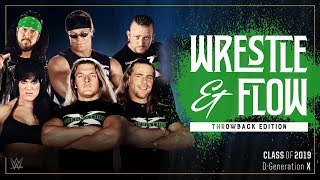Wrestle and Flow - Ep. 27 - D-Generation X (DX)