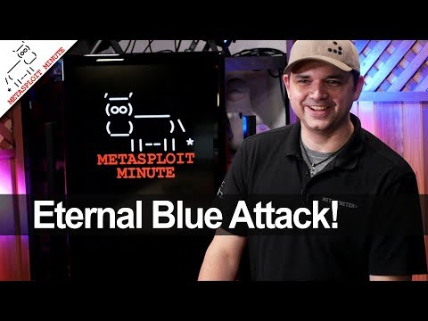 Eternal Blue Attack - Metasploit Minute