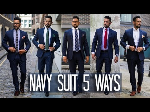 How to Wear a Navy Suit 5 ways | Men's Style & Fashion Lookbook