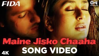 Maine Jisko Chaaha Song Video - Fida I Kareena Kapoor & Fardeen Khan | Sonu Nigam & Alisha Chinai