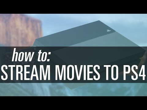 How To Stream Movies to Your PS4 (Mac or PC)