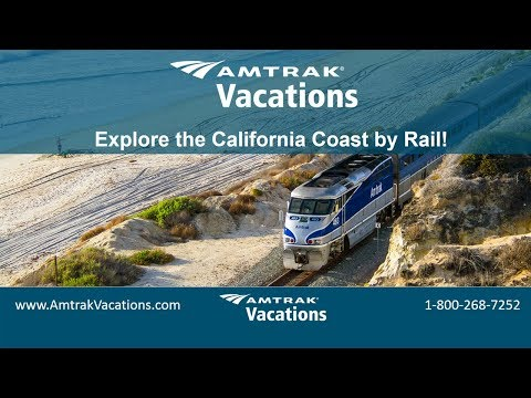 Explore the California Coast by Rail (9.13.17)