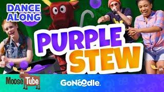 Purple Stew - Moose Tube | GoNoodle