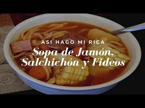 Rica Sopa de Jamon, Salchichon y Fideos | Con Wanda Osorio