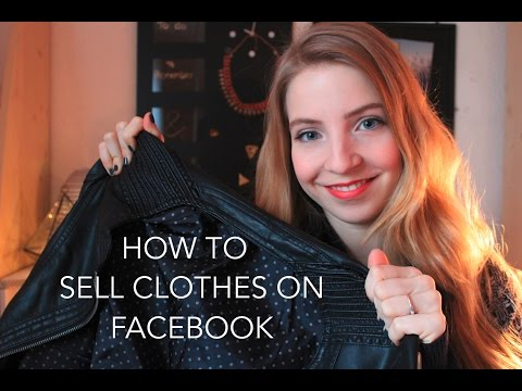 How to sell clothes on Facebook / Tips & Tricks    By Jade