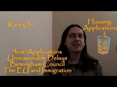 Rant On Birmingham Council Lost Housing Applications, Unreasonable Delays