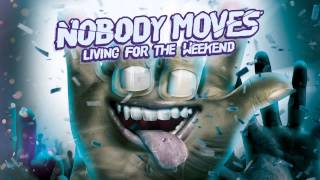 NOBODY MOVES - NEVER STOP (OFFICIAL AUDIO)