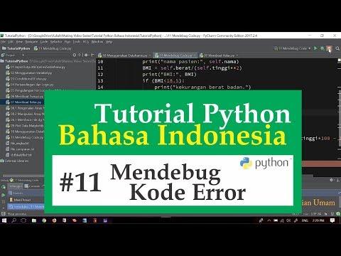 11 Tutorial Python Bahasa Indonesia - Mendebug Kode Error