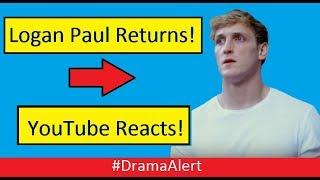 Logan Paul is BACK! The Community REACTS! #DramaAlert RhinoCRUNCH vs The Devil! #ad