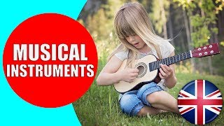 Musical Instruments Sounds for Kids to Learn - Videos of Music Instruments HD for Children