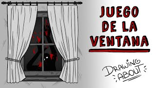 EL JUEGO DE LA VENTANA | Draw My Life | Creepypasta