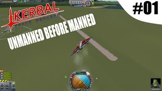 KSP - Unmanned Before Manned -MOD - Episode 01 - Glorious explosions!