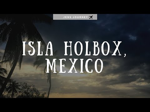 Isla Holbox: Day 1
