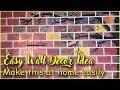 Easy Wall Decor dea