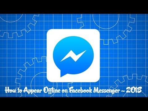 How to Appear Offline on Facebook Messenger App - 2018