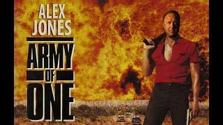 Alex Jones ARMY OF ONE (TRAILER)
