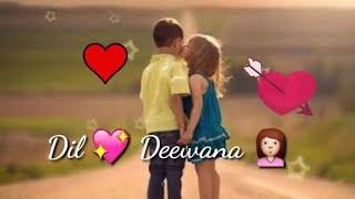 Dil  💖 Deewana Bin Sajana 👰 Love Romantic 30 Sec Lyrics Songs WhatsApp Status Video