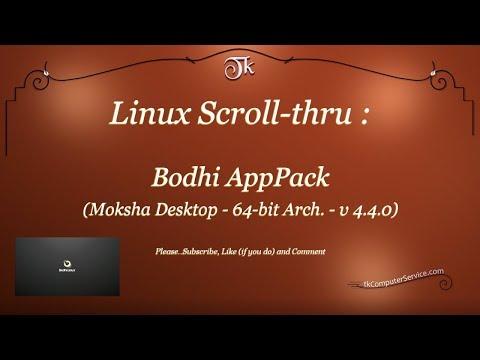 Linux Scroll-thru : Bodhi 4.4.0 (Moksha Desktop - 64bit - Live CD/DVD)