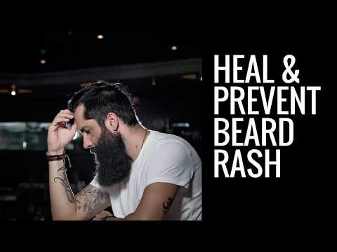 How To Heal and Prevent Beard Rash