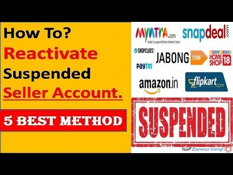 How To Reactivate Your Suspended Seller Account - 5 Best Method