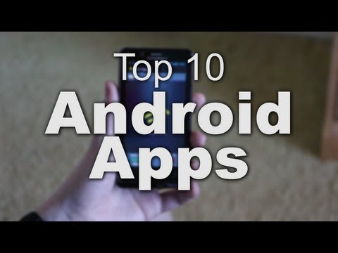 My Top 10 Android Apps
