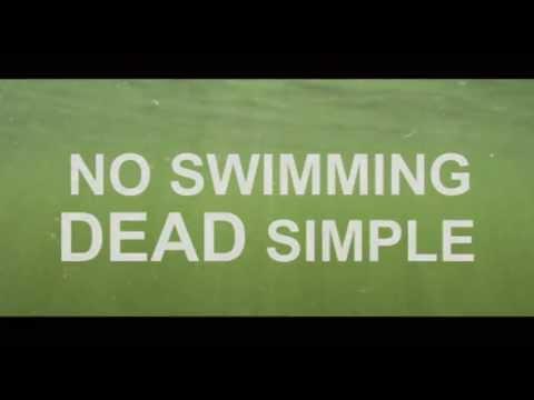 No Swimming Dead simple