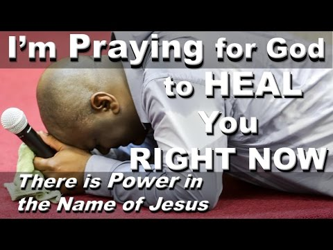 MIRACLE PRAYER - I'M PRAYING FOR GOD TO HEAL YOU RIGHT NOW IN JESUS NAME.