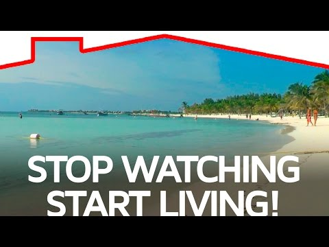 Stop watching, start living!-Top Mexico Real Estate