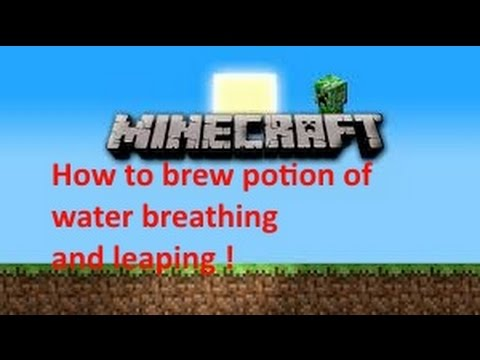 Minecraft 1.10.2 how to brew potion of water breathing and leaping