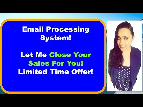 Email Processing System [Let Me Close ALL of Your Sales]
